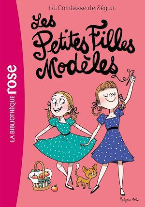 Téléchargez le livre :  La Comtesse de Ségur 02 NED -Les Petites Filles Modèles