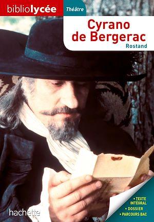 Téléchargez le livre :  Bibliolycée - Cyrano de Bergerac, Edmond Rostand