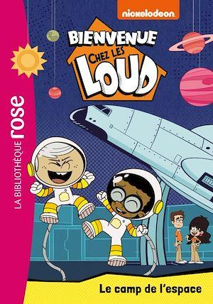 Téléchargez le livre :  Bienvenue chez les Loud 25 - Le camp de l'espace