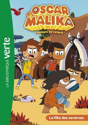 Téléchargez le livre :  Oscar et Malika 09 - La fille des cavernes