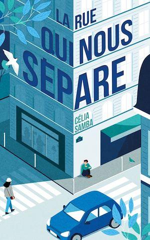 Téléchargez le livre :  La rue qui nous sépare