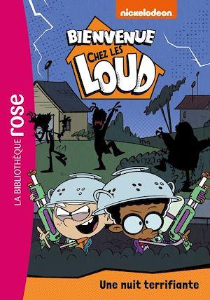 Téléchargez le livre :  Bienvenue chez les Loud 26 - Une nuit terrifiante