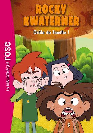 Téléchargez le livre :  Rocky Kwaterner 01 - Drôle de famille !