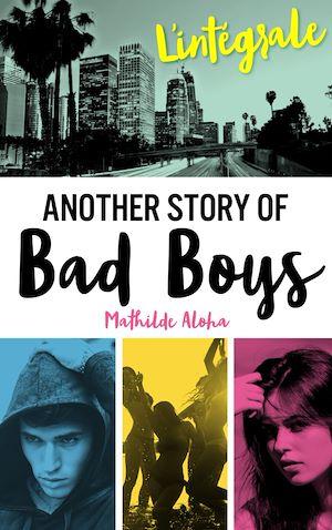 Téléchargez le livre :  L'Intégrale de la série Another Story of Bad Boys