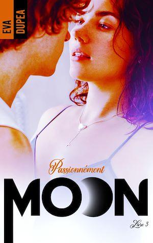 Téléchargez le livre :  Moon - tome 3