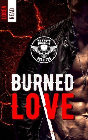 Téléchargez le livre :  Black's soldiers T3 - Burned Love