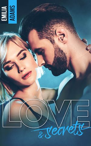 Téléchargez le livre :  Love and Secrets