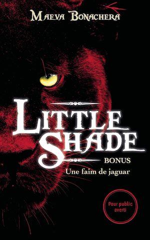 Téléchargez le livre :  Bonus Little Shade - Une faim de jaguar