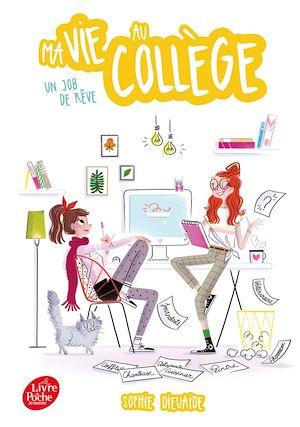 Téléchargez le livre :  Ma vie au collège - Un job de rêve