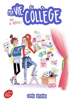 Téléchargez le livre :  Ma vie au collège - Vive le théâtre