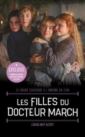 Téléchargez le livre :  Les Filles du Docteur March - Le grand classique à l'origine du film