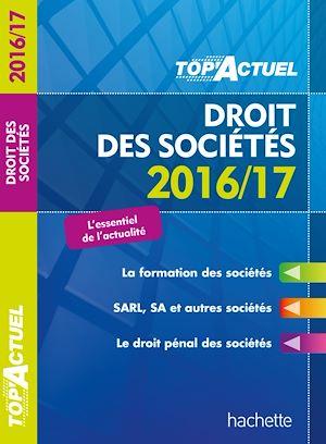 Téléchargez le livre :  TOP Actuel Droit Des Sociétés 2016/2017