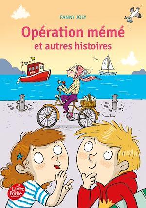 Téléchargez le livre :  Opération mémé et autres histoires