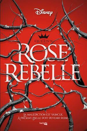 Téléchargez le livre :  The Queen's council Rose rebelle