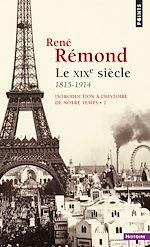 Télécharger cet ebook : Introduction à l'histoire de notre temps. Le XIXe Siècle (1815-1914)