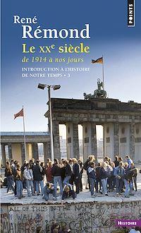 Télécharger le livre : Introduction à l'histoire de notre temps. Le Vingtième Siècle (1914 à nos jours)