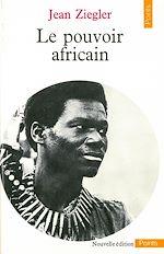 Télécharger le livre :  Le Pouvoir africain