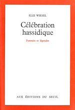 Télécharger le livre :  Célébration hassidique - Portraits et légendes