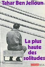Télécharger le livre :  La Plus Haute des solitudes. Misère affective et sexuelle d'émigrés nord-africains