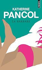 Télécharger le livre :  La Barbare