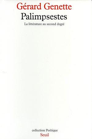 Téléchargez le livre :  Palimpsestes. La littérature au second degré