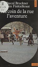 Télécharger le livre :  Au coin de la rue, l'aventure