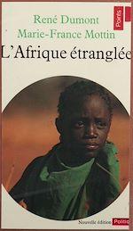 Télécharger cet ebook : L'Afrique étranglée