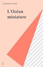 Télécharger le livre :  L'Océan miniature