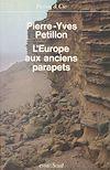 Téléchargez le livre numérique:  L'Europe aux anciens parapets