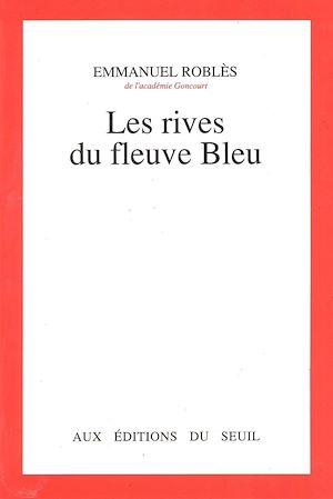 Téléchargez le livre :  Les Rives du fleuve Bleu
