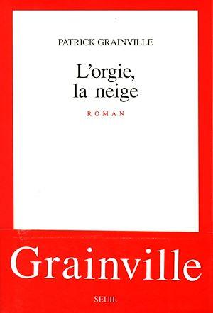 Téléchargez le livre :  L'Orgie, la Neige