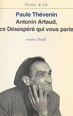 Télécharger cet ebook : Antonin Artaud : ce désespéré qui vous parle