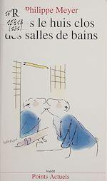 Télécharger le livre :  Dans le huis clos des salles de bains