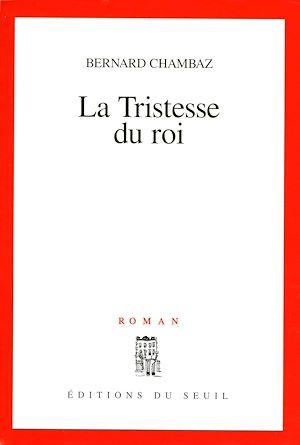 Téléchargez le livre :  La Tristesse du roi