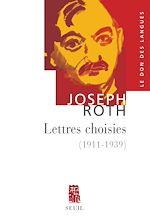 Télécharger le livre :  Lettres choisies. (1911 - 1939)