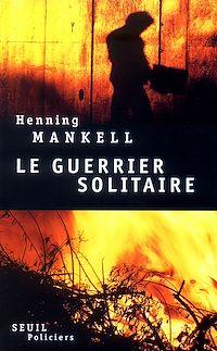Télécharger le livre : Le Guerrier solitaire