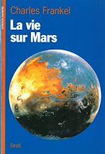 Télécharger le livre :  La Vie sur Mars