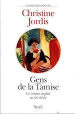 Télécharger le livre :  Gens de la Tamise. Le roman anglais au XXe siècle