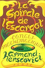 Télécharger le livre :  La Spirale de l'escargot. Contes mathématiques