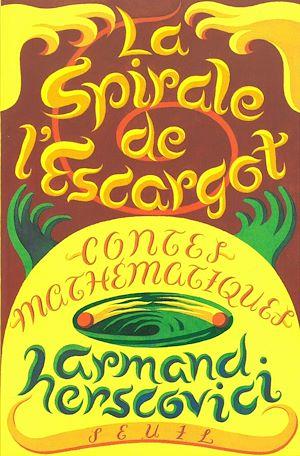 Téléchargez le livre :  La Spirale de l'escargot. Contes mathématiques