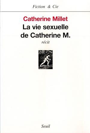 Téléchargez le livre :  La Vie sexuelle de Catherine M.