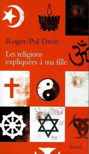 Téléchargez le livre :  Les Religions expliquées à ma fille