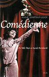 Téléchargez le livre numérique:  Comédienne. De Mlle Mars à Sarah Bernhardt