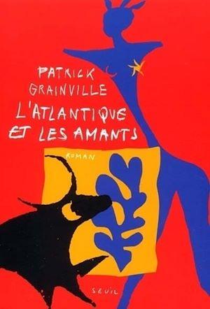 Téléchargez le livre :  L'Atlantique et les Amants