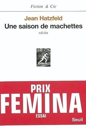 Téléchargez le livre :  Une saison de machettes - Prix Femina essai 2003