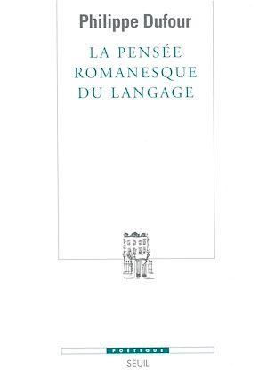 Téléchargez le livre :  La Pensée romanesque du langage