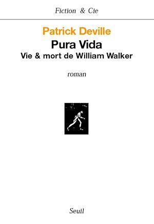 Téléchargez le livre :  Pura Vida. Vie & mort de William Walker