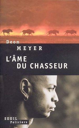 Téléchargez le livre :  L'Ame du chasseur