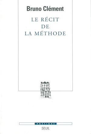 Téléchargez le livre :  Le Récit de la méthode