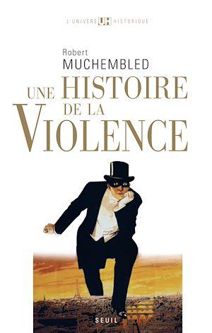 Téléchargez le livre :  Une histoire de la violence